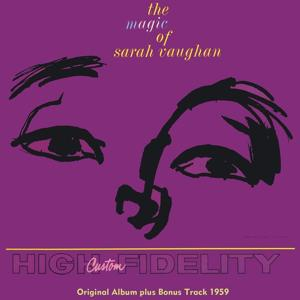 The Magic of Sarah Vaughan (Original Album Plus Bonus Tracks 1959)