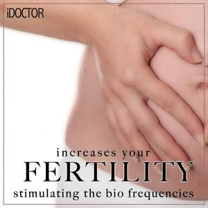 Increases Your Fertility By Stimulating the Bio Frequencies (Listen to the Bio Frequencies 1 Time Per Day Until Reaching Desired)