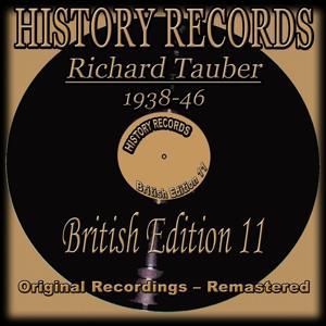 History Records - British Edition 11 - Richard Tauber 1938-46 (Original Recordings - Remastered)