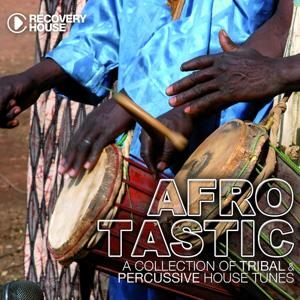 Afrotastic, Vol. 1 (A Collection of Tribal Percussive House Tunes)