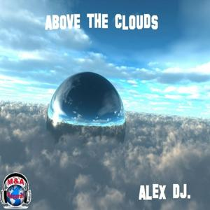 Above the Clouds (Trance in Action)