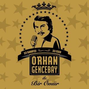 Orhan Gencebay ile Bir Ömür, Vol.1