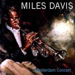 Miles Davis Quintet: Amsterdam Concert