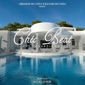 Chic Beat: Funky Sensation 2013, Vol. 2 (Selected By Jaques Le Noir)