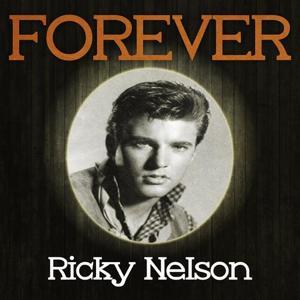 Forever Ricky Nelson