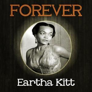Forever Eartha Kitt