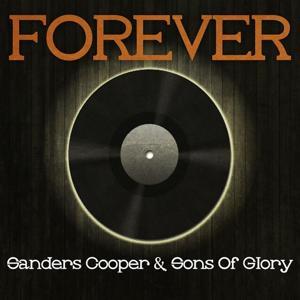 Forever Sanders Cooper & Sons of Glory