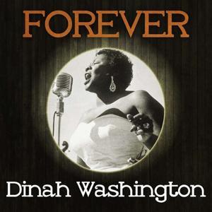 Forever Dinah Washington