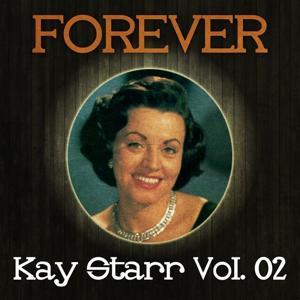Forever Kay Starr Vol. 02