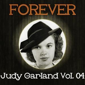 Forever Judy Garland Vol. 04
