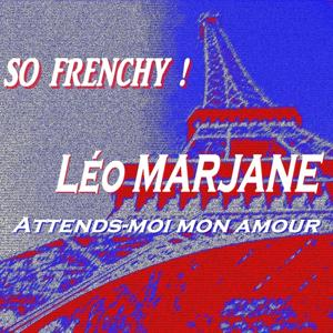 So Frenchy ! (Attends-moi mon amour)