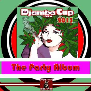Djambacup Ibiza 2013 (The Party Album)