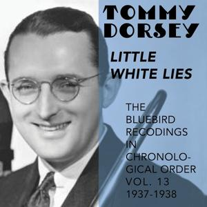 Little White Lies (The Bluebird Recordings in Chronological Order Vol.13 - 1937 - 1938)