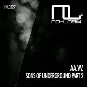 Sons of Underground (Part 2)