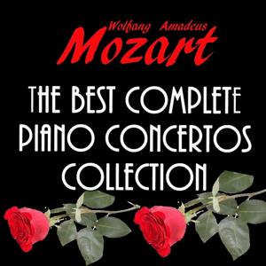 Mozart: The Best Complete Piano Concertos Collection