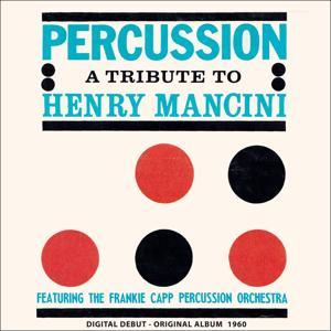 Percussion in a Tribute to Henry Mancini (Digital Debut - Original Album 1960)