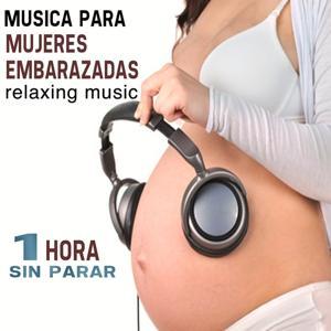 Musica Para Mujeres Embarazadas (Música Para Reequilibrar El Cuerpo Y La Mente, Terapia Y Relax Para Mujeres Embarazadas. 1 Hora Sin Parar)