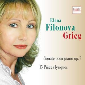 Grieg: Sonate pour piano, Op. 7 & 13 Pièces lyriques