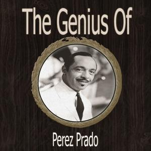 The Genius of Perez Prado
