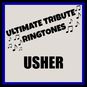 Ulitmate Usher Tones