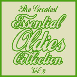 The Greatest Essential Oldies Collection, Vol. 2