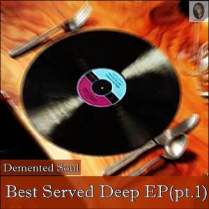 Best Served Deep, Pt. 1 EP