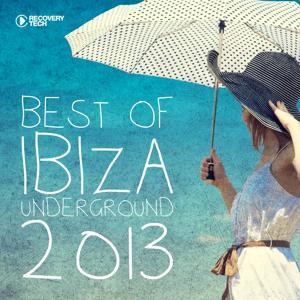 Best of Ibiza Underground 2013
