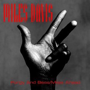 Miles Davis: Porgy And Bess/Miles Ahead