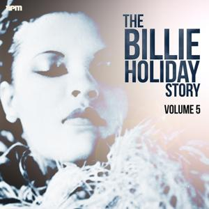 The Billie Holiday Story, Vol. 5