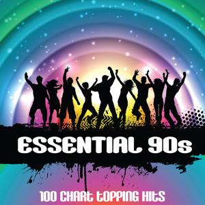 Essential 90s (100 Chart Topping Hits)