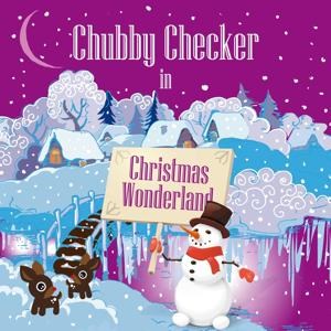 Chubby Checker in Christmas Wonderland