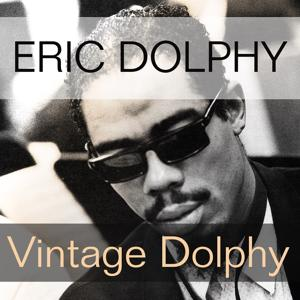Eric Dolphy: Vintage Dolphy