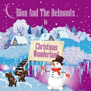 Dion and the Belmonts in Christmas Wonderland