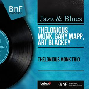Thelonious Monk Trio (Mono Version)