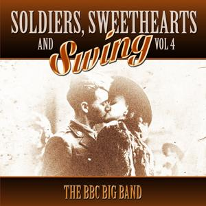 Soldiers, Sweethearts & Swing, Vol. 4