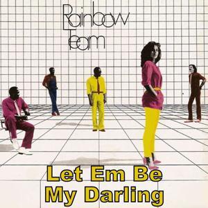 Let Em Be/my Darling