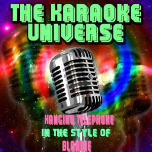 Hanging Telephone (Karaoke Version) [In the Style of Blondie]