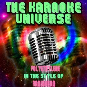 Polyethylene (Karaoke Version) [in the Style of Radiohead]