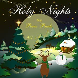 Holy Nights With Perez Prado, Vol. 2