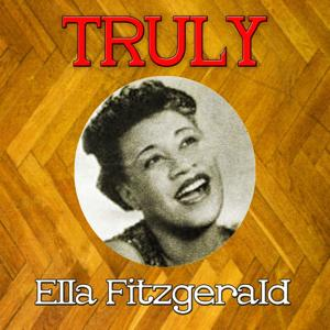 Truly Ella Fitzgerald