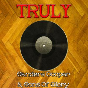 Truly Sanders Cooper & Sons of Glory