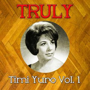 Truly Timi Yuro, Vol. 1