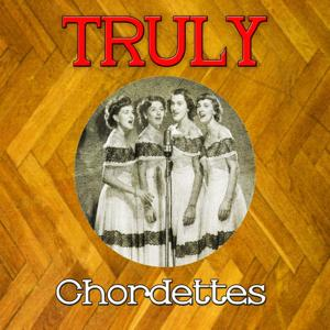 Truly Chordettes