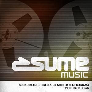 Right Back Down (DJ Shifter Rework)