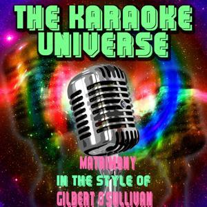 Matrimony (Karaoke Version) [in the Style of Gilbert O'sullivan]