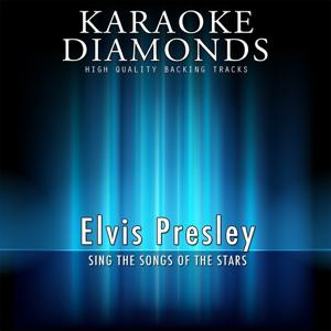 The Best Songs of Elvis Presley (Karaoke Version)