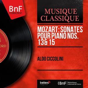 Mozart: Sonates pour piano Nos. 13 & 15 (Mono Version)