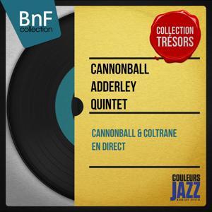 Cannonball & Coltrane en direct (Mono Version)