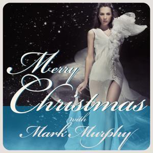 Merry Christmas With Mark Murphy