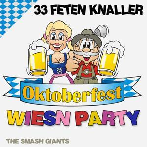 Oktoberfest Wiesn Party (33 Feten Knaller)